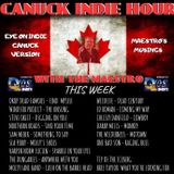 CANUCK INDIE HOUR -  Episode 2