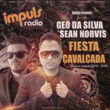 Fiesta Cavalcada #28 by Geo Da Silva & Sean Norvis - Radio Impuls - Hour 1 - Live from Sun Beach