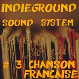IndiegroundRadioShow Special été #3 Chanson Française