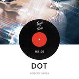 Selector Series | Vol: Dot