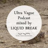 Ultra Vague Podcast by Liquid Break