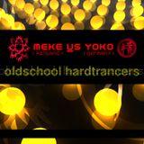 Meke Vs Yoko - Oldschool Hardtrancers [DI.fm radio 2005]