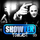 Showtek - Podcast 001