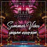KBK | Summer Vibes 'Urban Edition'