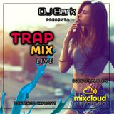DJ Bark - Mix Trap (Live) 2017