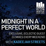 KEXP Presents Midnight In A Perfect World with Kadeejah Streets