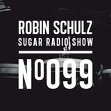 Robin Schulz |Sugar Radio 099
