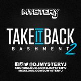 @DJMYSTERYJ - #TakeItBack #Bashment 2