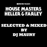 HOUSEMASTERS HELLER & FARLEY MIXED BY DJ MAURY