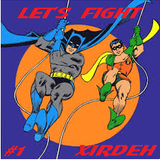 """XIDEH presents: """"LET'S FIGHT"""" EP. 1"""