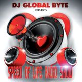 Dj Global Byte - Speed Of Life Radio Show (February 2014)