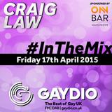 Gaydio #InTheMix - 17th April 2015