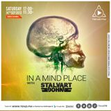 In A Mind Place with Stalvart John Vol 1