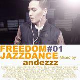 FREEDOM JAZZ DANCE VOL#01 - ANDEZZZ