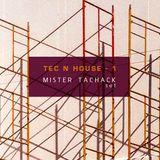 TEC ´N HOUSE 1 / Set por Mister Tachack