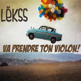 LëKSs - Va Prendre Ton Violon! Mix (Jan'14)