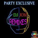 Party Exclusive - DJ Jom Remixes
