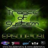 DJ Denori - Trance Of System Episode #091