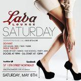 Deviant @ Lava Lounge VIP 05-06-17