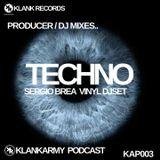KlankArmy Podcast #003 feat Sergio Brea Vinyl Dj set.
