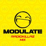Radiokillaz Modulate 140 Mix - Future Jungle / Nu-Rave / J-Tek / Breakbeat