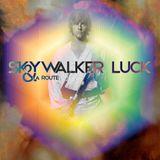 Skywalker Luck & La Route
