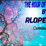 THE HOUR OF SPRING 14 By RLOPEZDJ