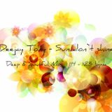 Deejay Tony - Sun don`t shine [Deep&Soulful Mix 114 -123 bpm]