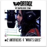 "Raportage #2 - Antifuchs & ""What's Goes"""