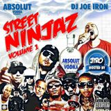 JOE IRON - Street Ninjaz Mixtape Vol. 1 (Mixtape from Japan) #ThrowbackMixtape