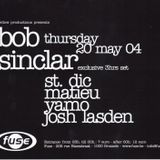 Fuse (20/05/2004) (Bob Sinclar night) Josh Lasden