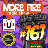 More Fire Radio Show #161 Week of Jan 27th 2018 with Crossfire from Unity Sound