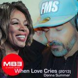 Dj MB3 When Love Cries - Donna Summer (original unreleased)