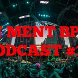 Dj Ment BPM Podcast Episode #16