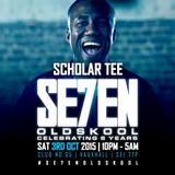Scholar Tee w/ J'Rome @ #Se7enOldSkool - Club No.65 Vauxhall 03.10.2015