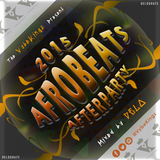 The 2015 AFROBEATS AFTERPARTY