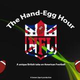 The Hand Egg Hour - Superb Owl preview!