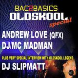 Andrew Love & DJ/MC Madman - Bac2Basics 5th April 2015