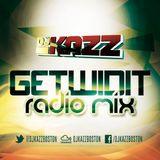 DJ Kazz - GetWidIt Radio Mix#2