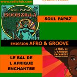Emission d'AFRO TALENTS spéciale THE SOUL PAPAZ  & LE BAL DE  L AFRIQUE ENCHANTEE radio  HDR ROUEN