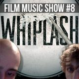 Film Music Show #8
