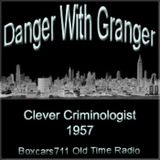 Danger With Grainger - The Clever Criminologist (1957)