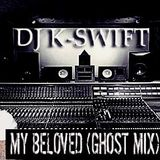 Dave East & Styles P-My Beloved Ghost Mix (Mixed By Dj K-Swift)