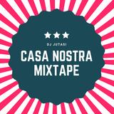 DJ JUTASI - CASA NOSTRA MIXTAPE