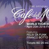 Felix Da Funk @ Cafe del Mar World Tour Bahrain 2018 Sunset Mix
