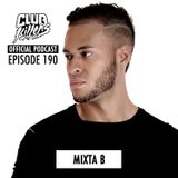 CK Radio Episode 190 - Mixta B