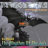 The Rhythm Of The 90's Vol. 6 (Mixed By Dj Rolee)