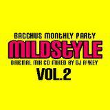 MILD STYLE MIX CD Vol.2 Mix By DJ A!!KEY