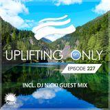 Ori Uplift - Uplifting Only 227 with DJ Nicki