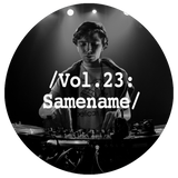 Liminal Sounds Vol.23: Samename